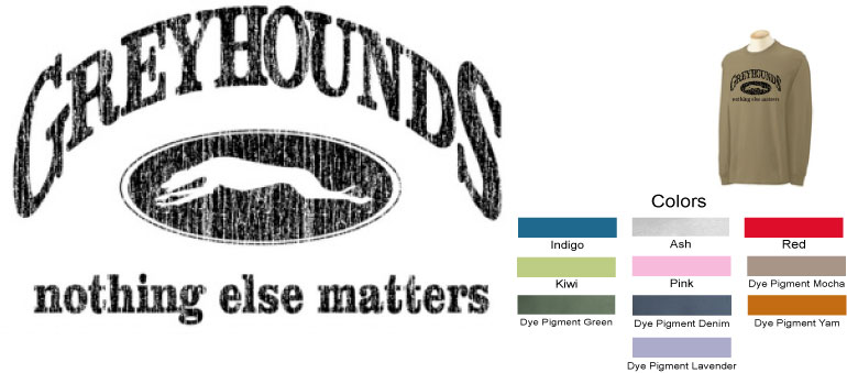 P-14 - Greyhounds Nothing Else Matters Long Sleeve T-Shirt (P14)