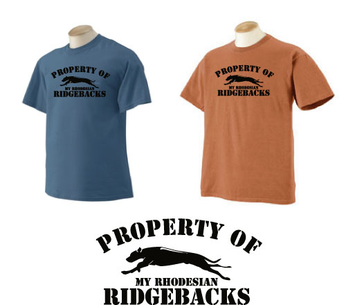 P-17RR - Property of My Rhodesian Ridgebacks T-Shirt (P17RR)