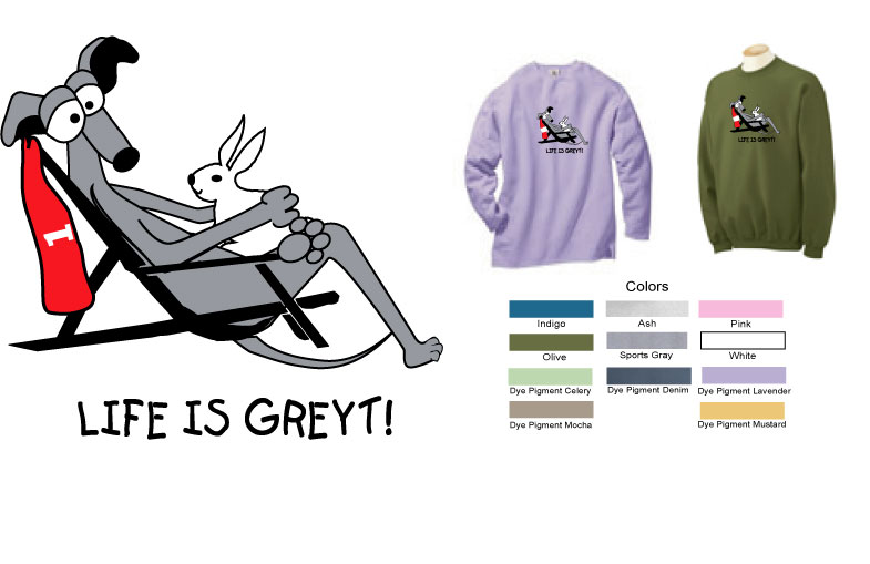 P-36 - Life is GREYT Sweatshirt (P36)