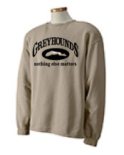 P-14 - Greyhounds Nothing Else Matters Sweatshirt (P14)