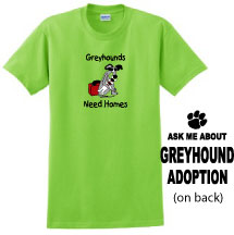 P-16 - Greyhounds Need Homes Unisex T-Shirt (P16)