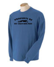 P-17 - Property of My Greyhounds Long Sleeve T-Shirt (P17)